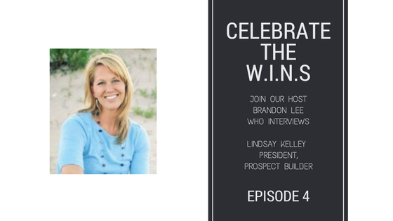 Celebrate The WINS with Lindsay Kelley